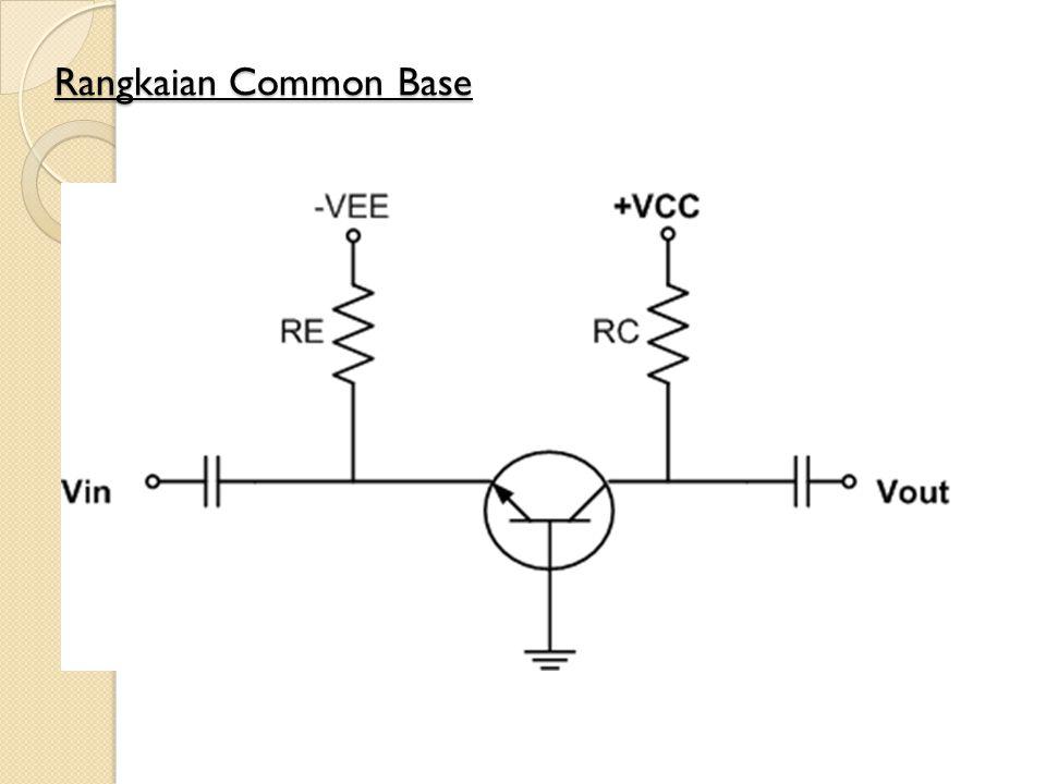 Rangkaian Common Base