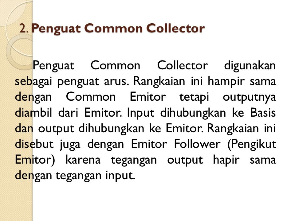2. Penguat Common Collector