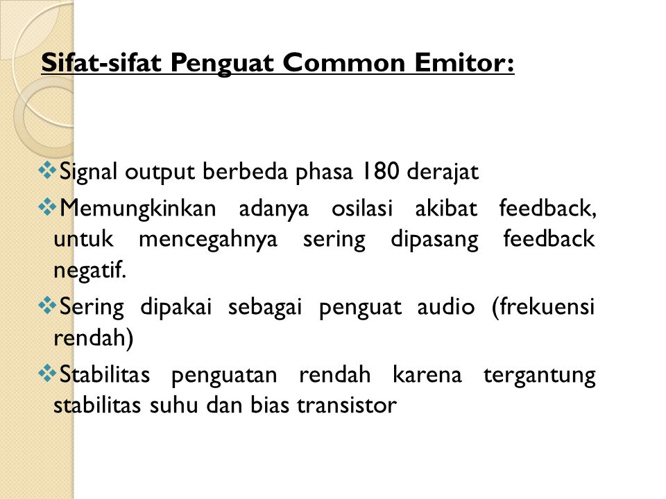 Sifat-sifat Penguat Common Emitor: