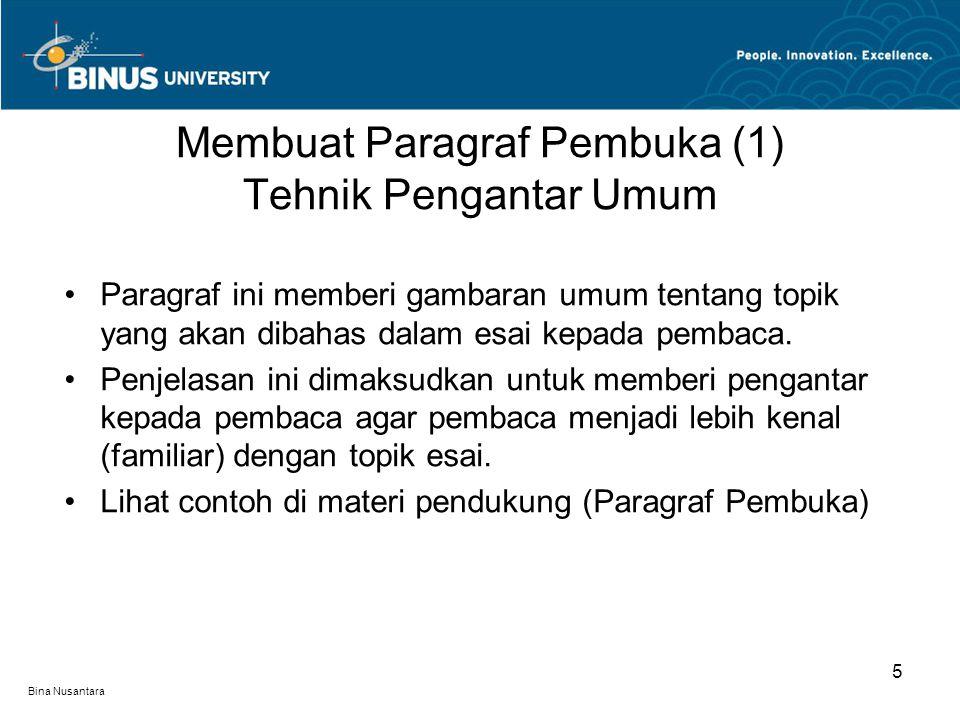 Membuat Paragraf Pembuka (1) Tehnik Pengantar Umum