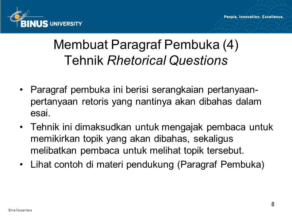 Membuat Paragraf Pembuka (4) Tehnik Rhetorical Questions