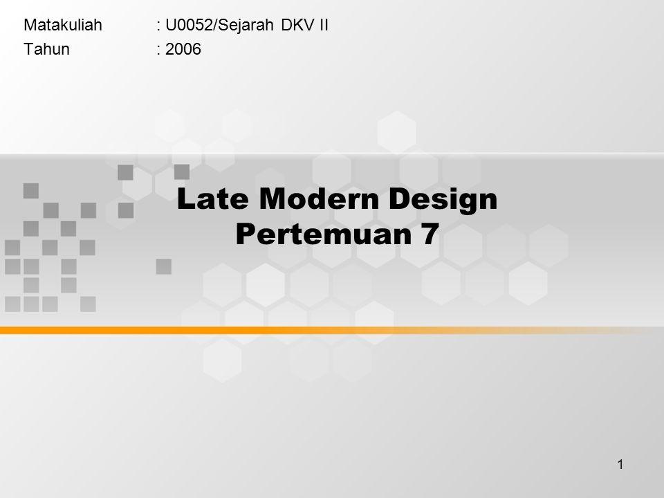 Late Modern Design Pertemuan 7