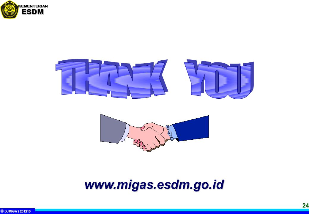 THANK YOU www.migas.esdm.go.id 24 24