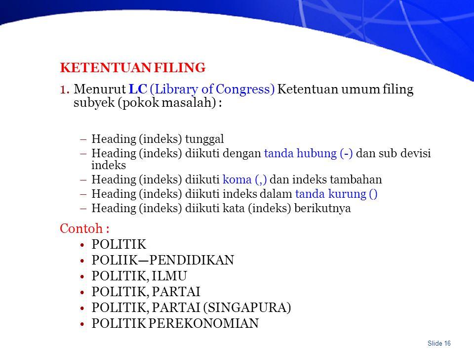 POLITIK, PARTAI (SINGAPURA) POLITIK PEREKONOMIAN