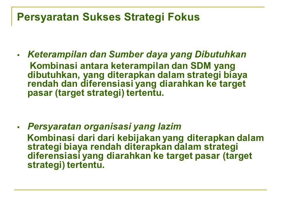 Persyaratan Sukses Strategi Fokus