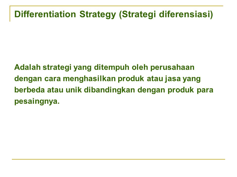 Differentiation Strategy (Strategi diferensiasi)