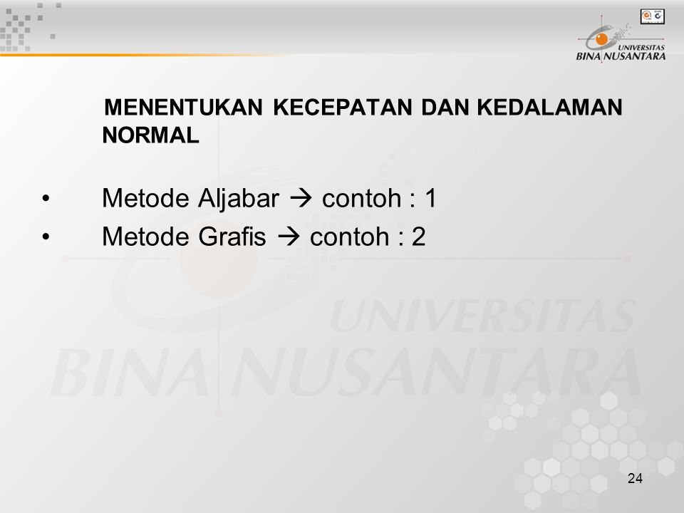 Metode Aljabar  contoh : 1 Metode Grafis  contoh : 2