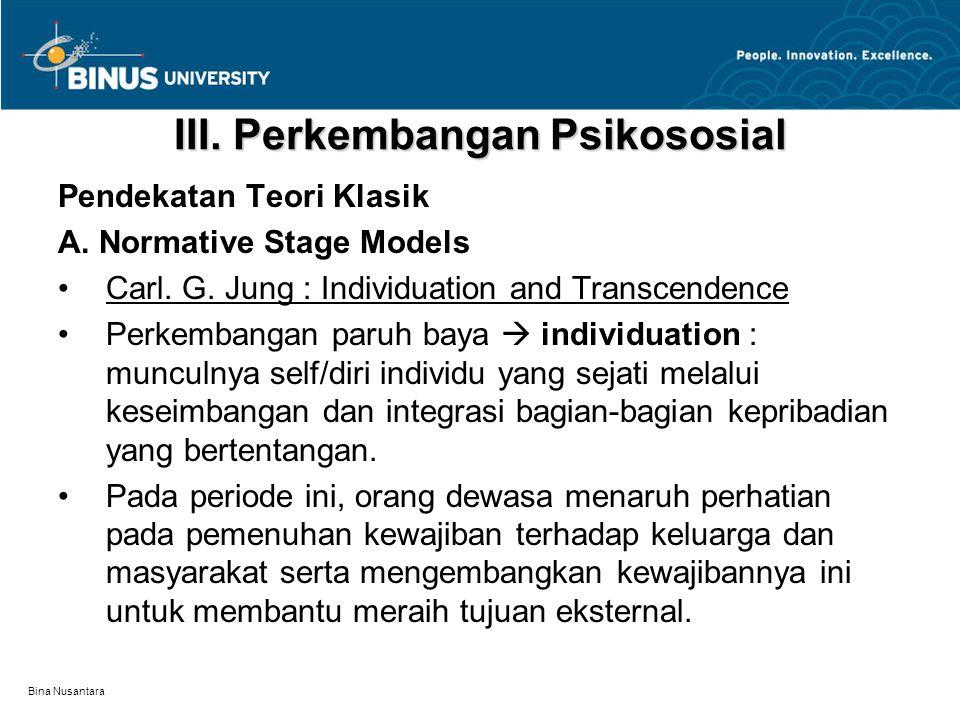 III. Perkembangan Psikososial