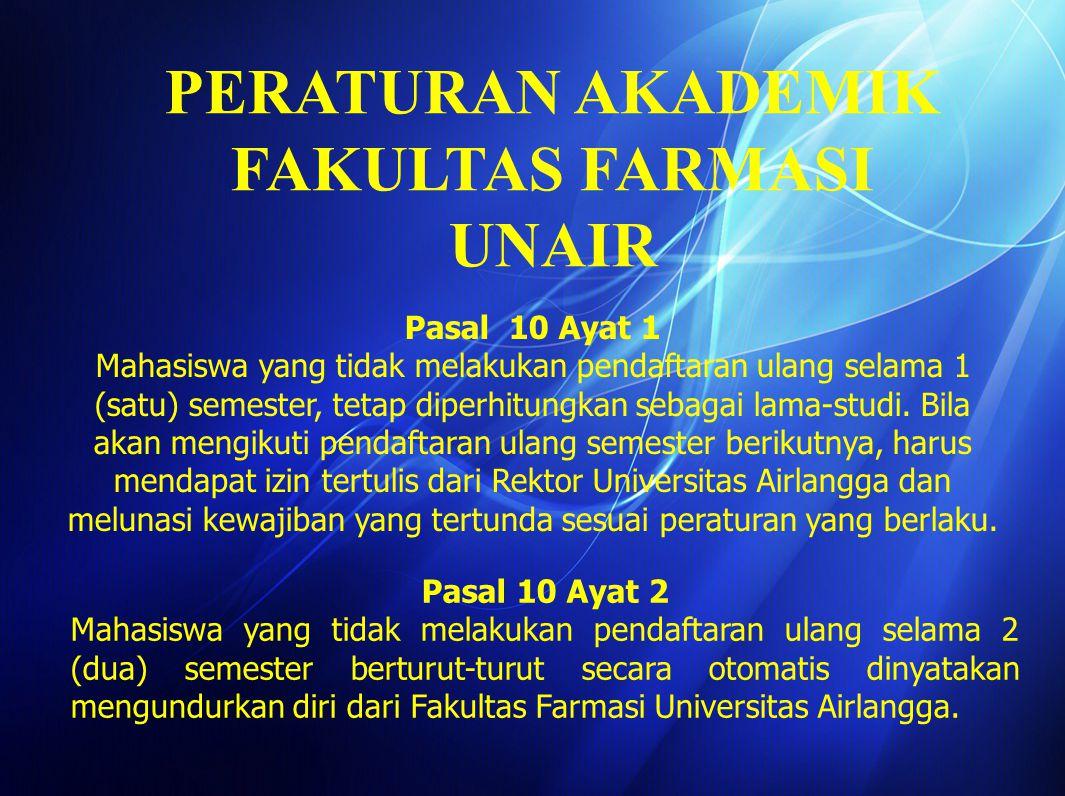 PERATURAN AKADEMIK FAKULTAS FARMASI UNAIR