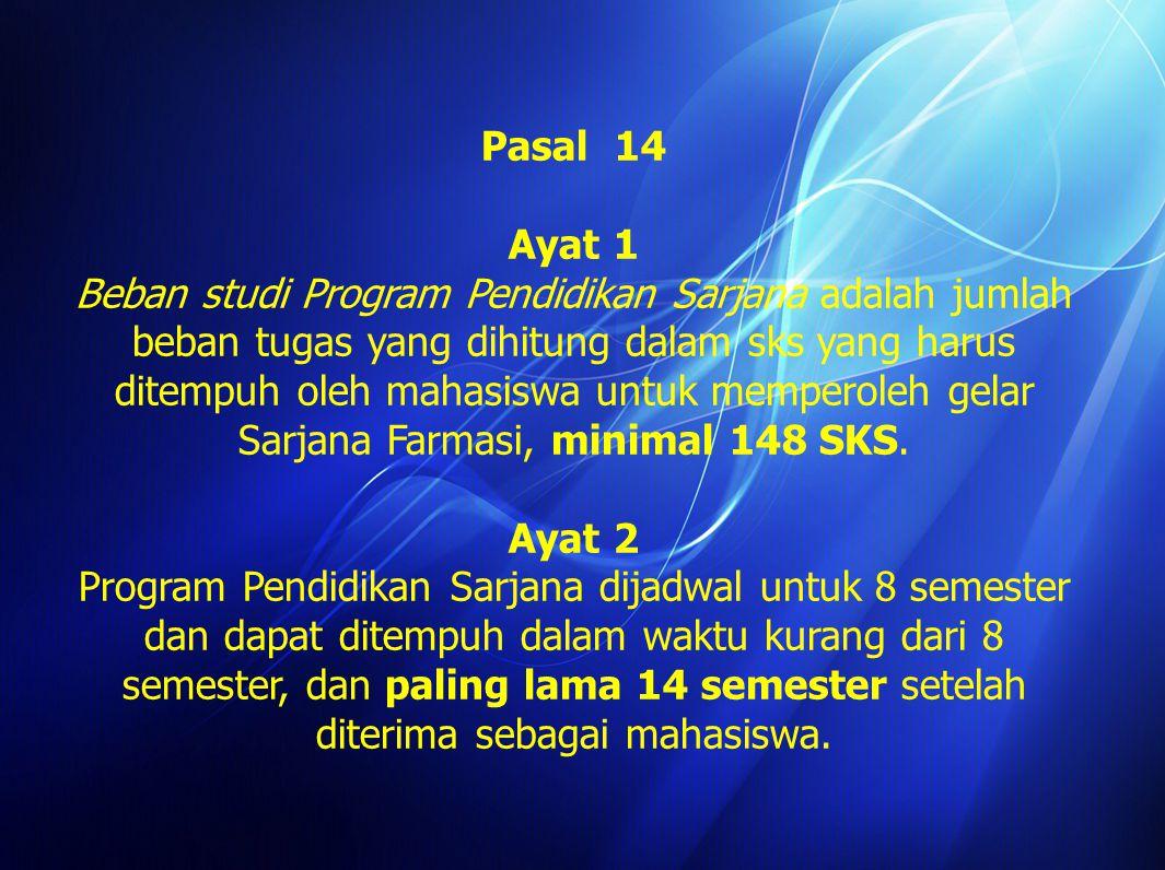 Pasal 14 Ayat 1.