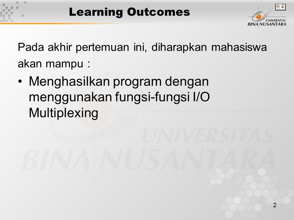 Menghasilkan program dengan menggunakan fungsi-fungsi I/O Multiplexing