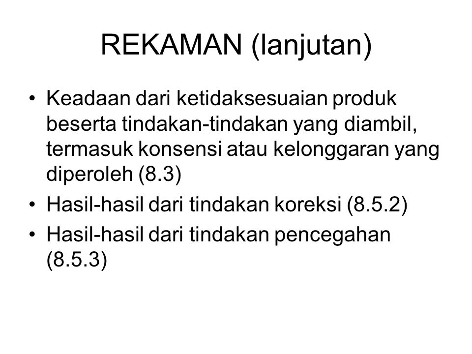 REKAMAN (lanjutan)