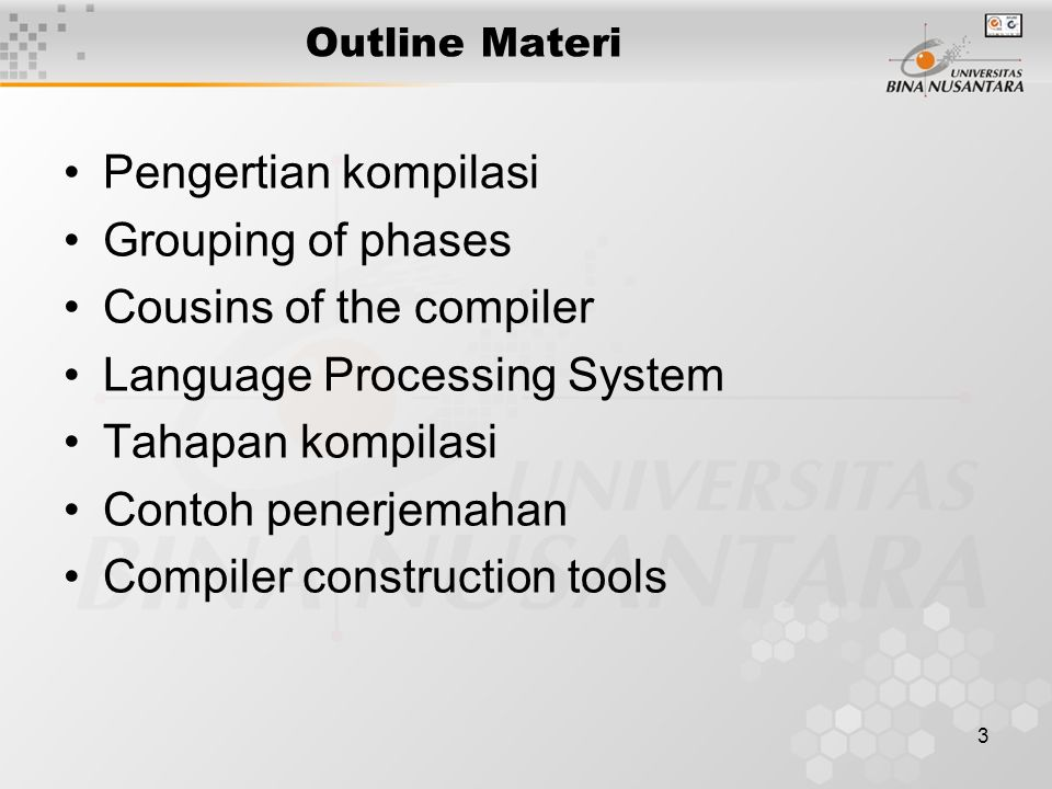 Cousins of the compiler Language Processing System Tahapan kompilasi
