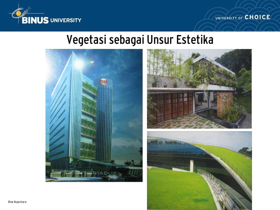 Vegetasi sebagai Unsur Estetika