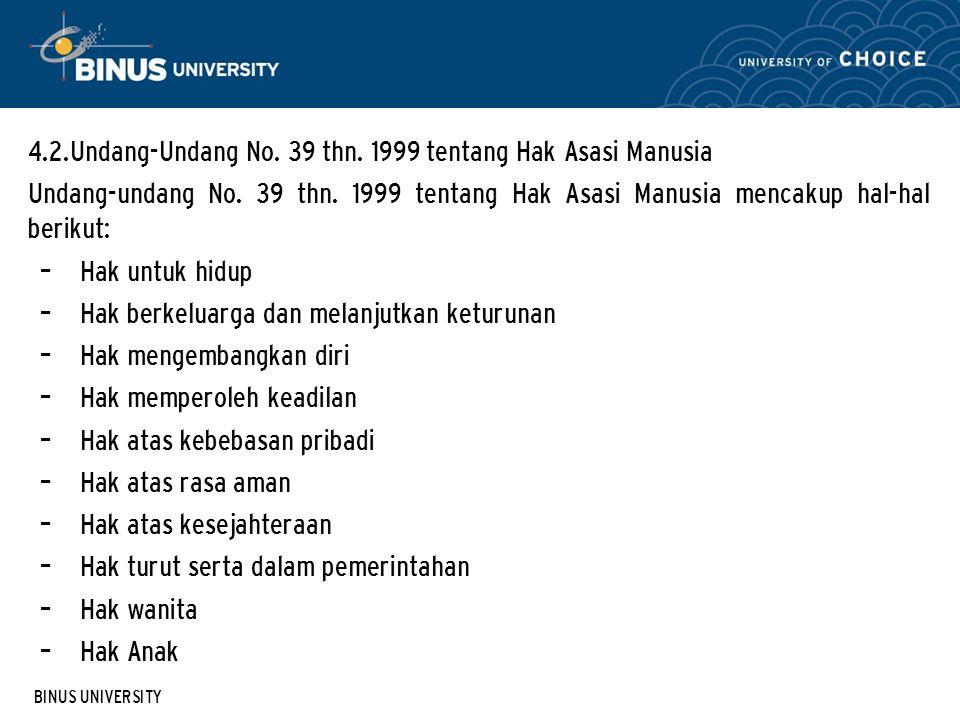 4.2.Undang-Undang No. 39 thn. 1999 tentang Hak Asasi Manusia