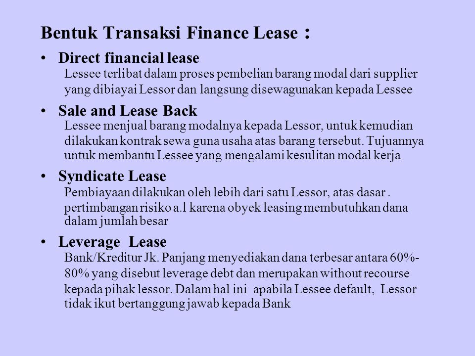 Bentuk Transaksi Finance Lease :