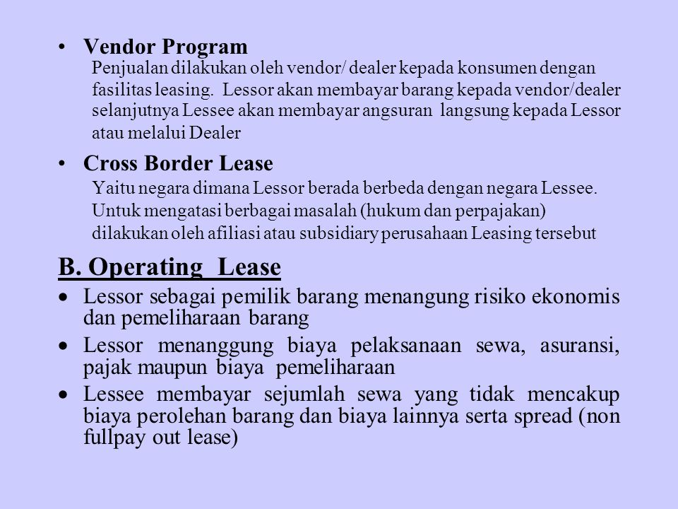 B. Operating Lease Vendor Program Cross Border Lease