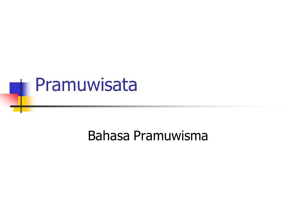 Pramuwisata Bahasa Pramuwisma