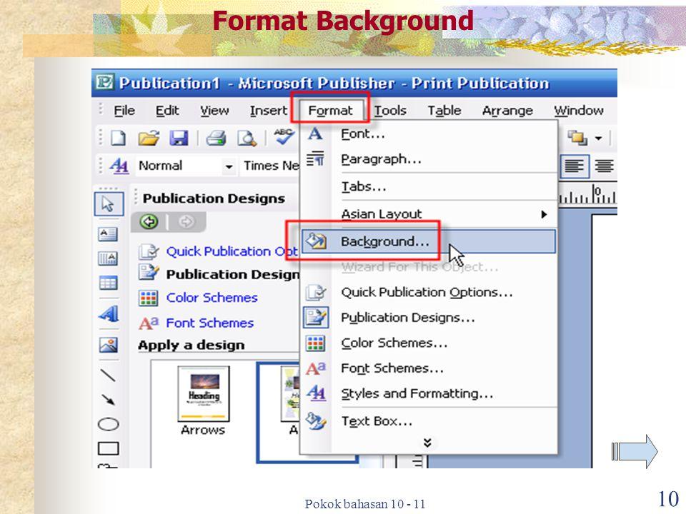 Format Background Pokok bahasan 10 - 11