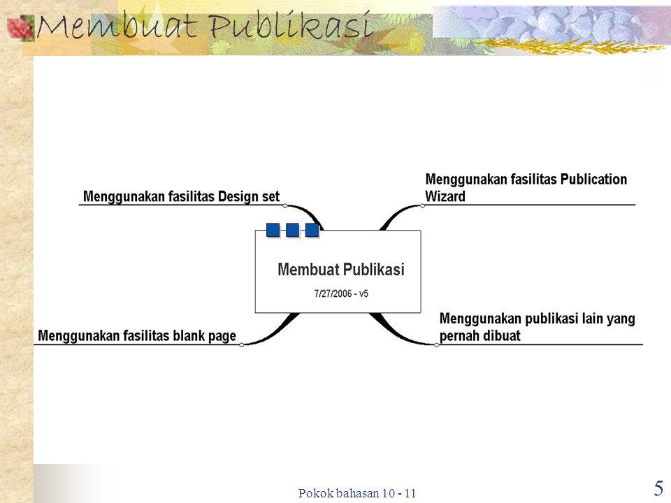 Membuat Publikasi Pokok bahasan 10 - 11