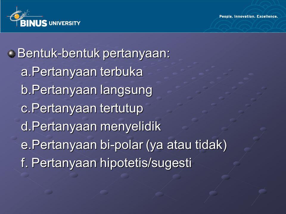 Bentuk-bentuk pertanyaan: