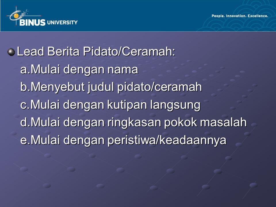 Lead Berita Pidato/Ceramah: