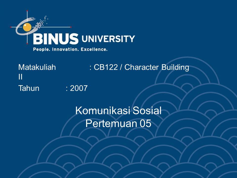 Komunikasi Sosial Pertemuan 05