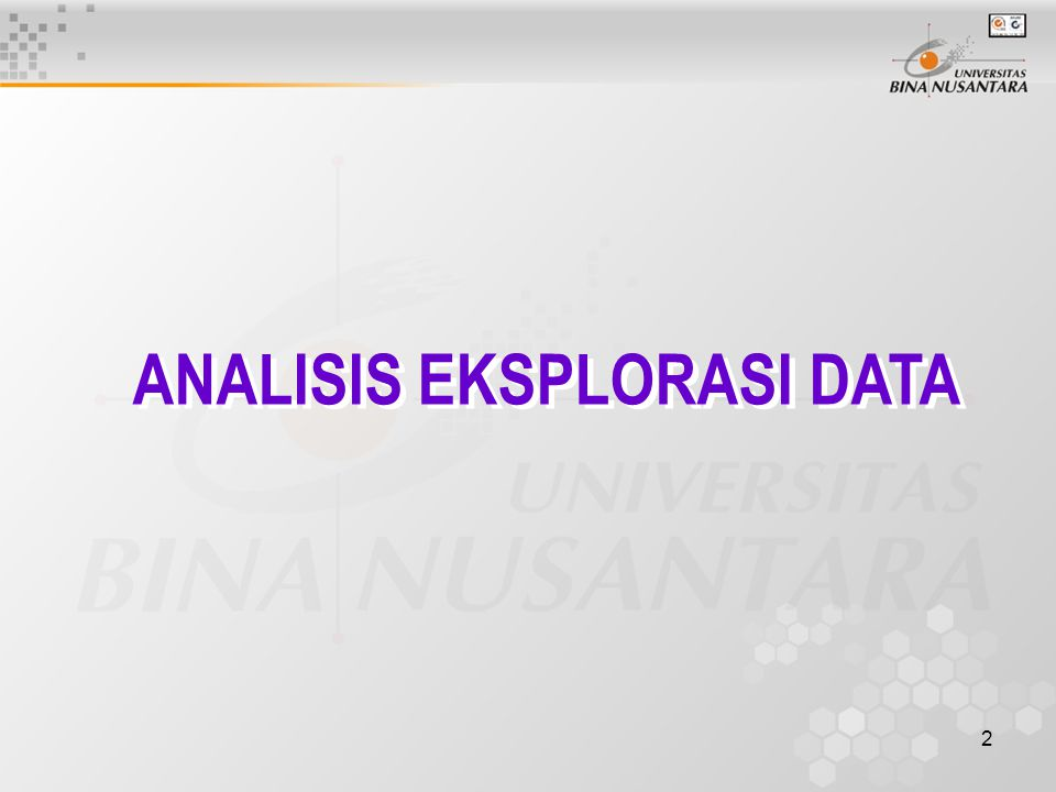 ANALISIS EKSPLORASI DATA