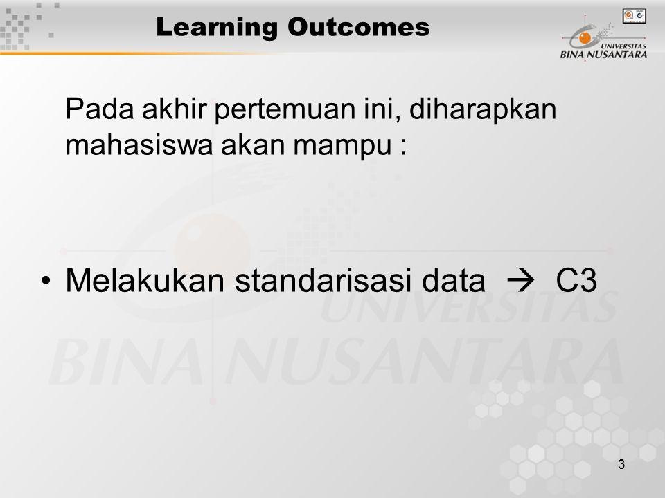 Melakukan standarisasi data  C3