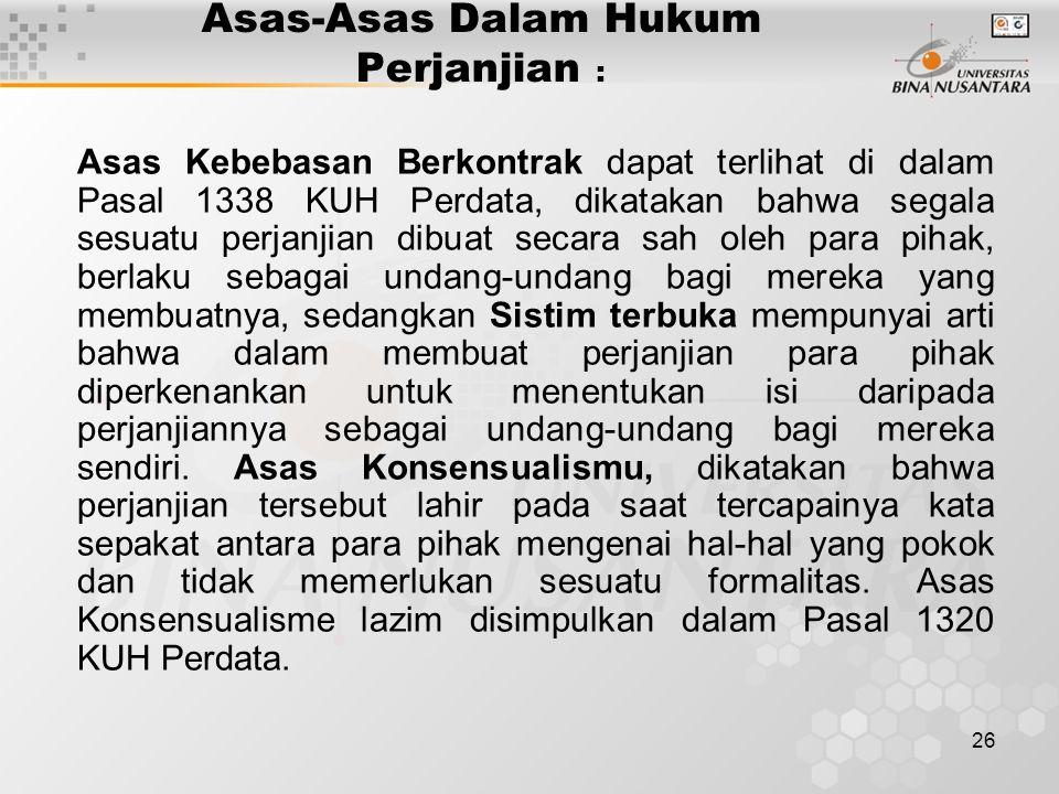 Asas-Asas Dalam Hukum Perjanjian :