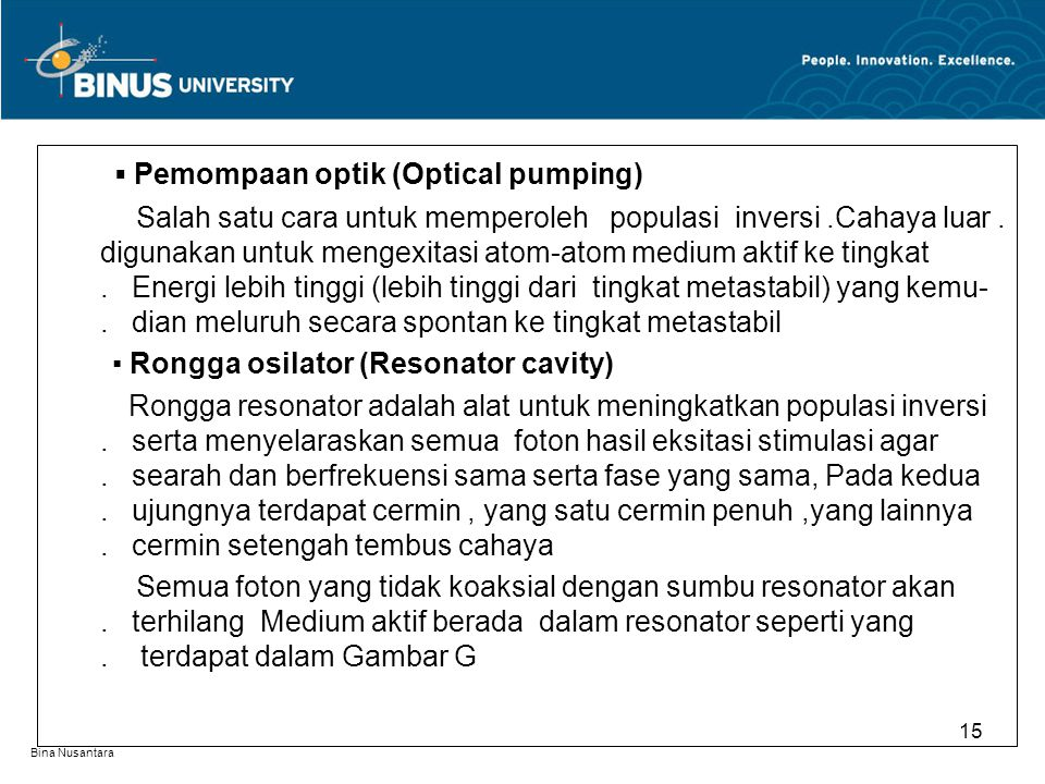 ▪ Pemompaan optik (Optical pumping)