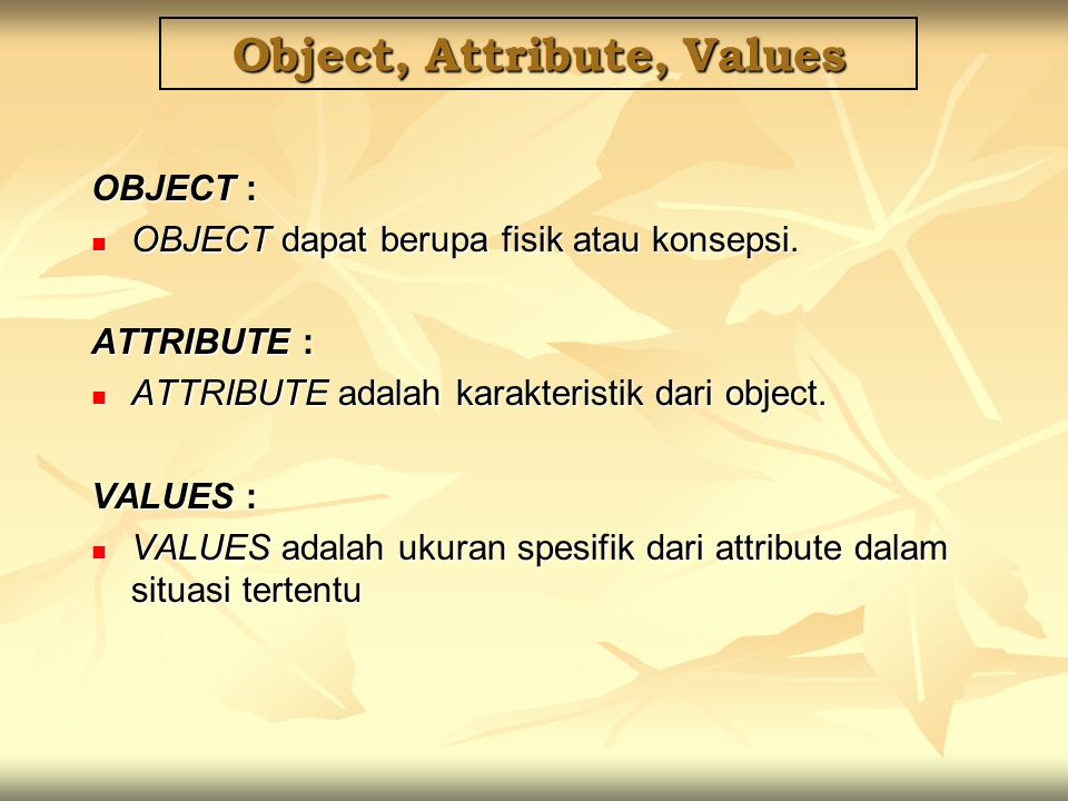 Object, Attribute, Values