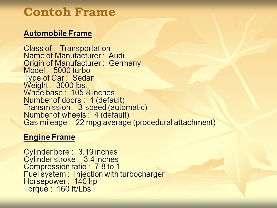 Contoh Frame Automobile Frame Class of : Transportation