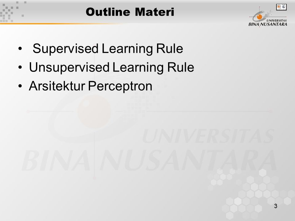 Supervised Learning Rule Unsupervised Learning Rule