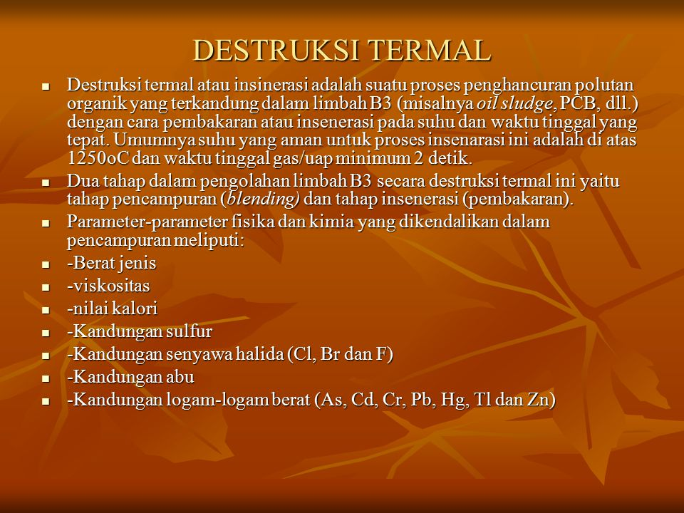 DESTRUKSI TERMAL