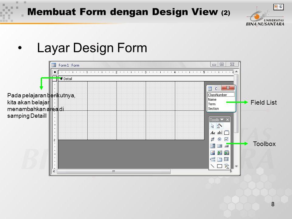 Membuat Form dengan Design View (2)