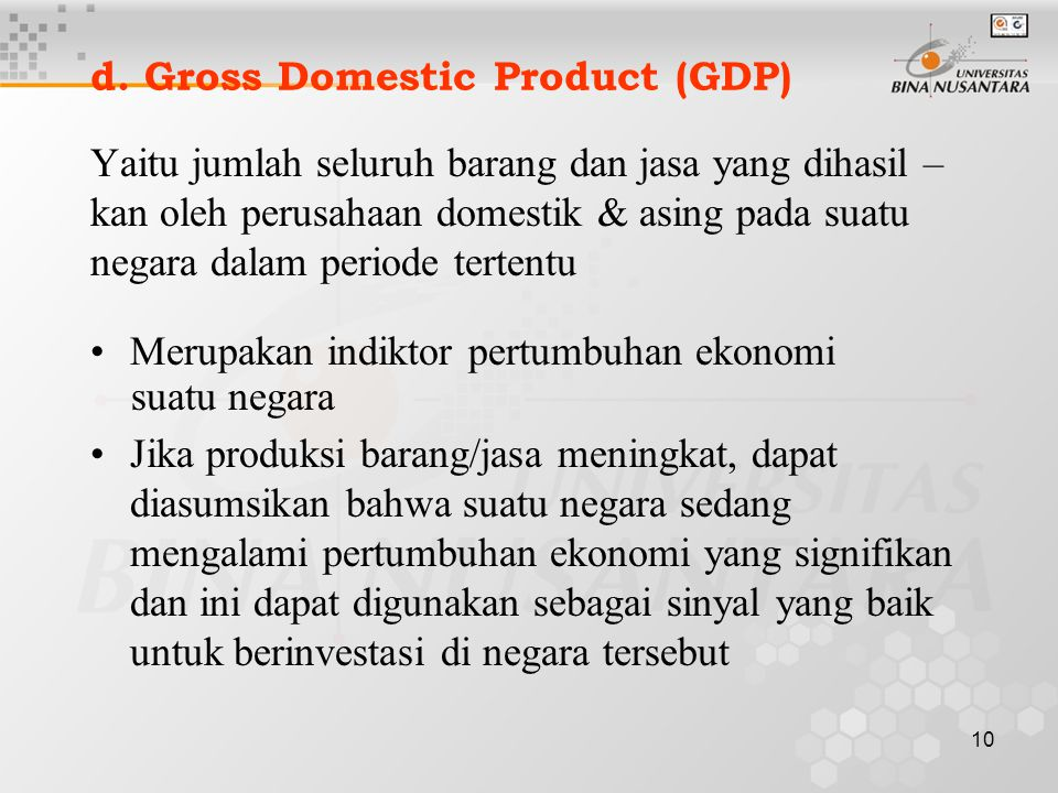 d. Gross Domestic Product (GDP)
