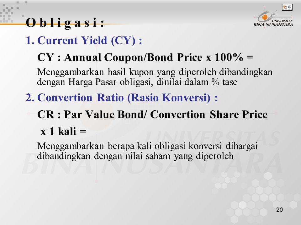 O b l i g a s i : 1. Current Yield (CY) :
