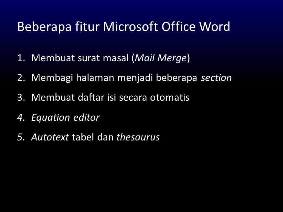 Beberapa fitur Microsoft Office Word