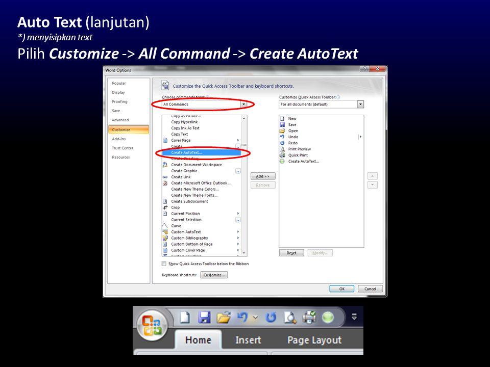 Auto Text (lanjutan) *) menyisipkan text