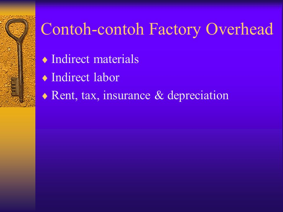 Contoh-contoh Factory Overhead
