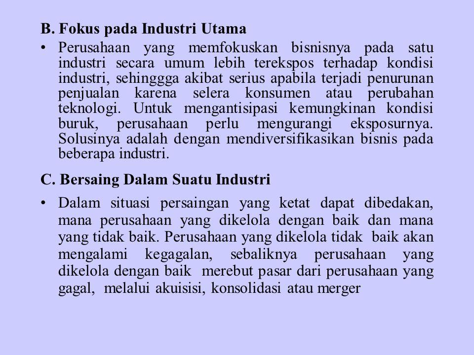 B. Fokus pada Industri Utama