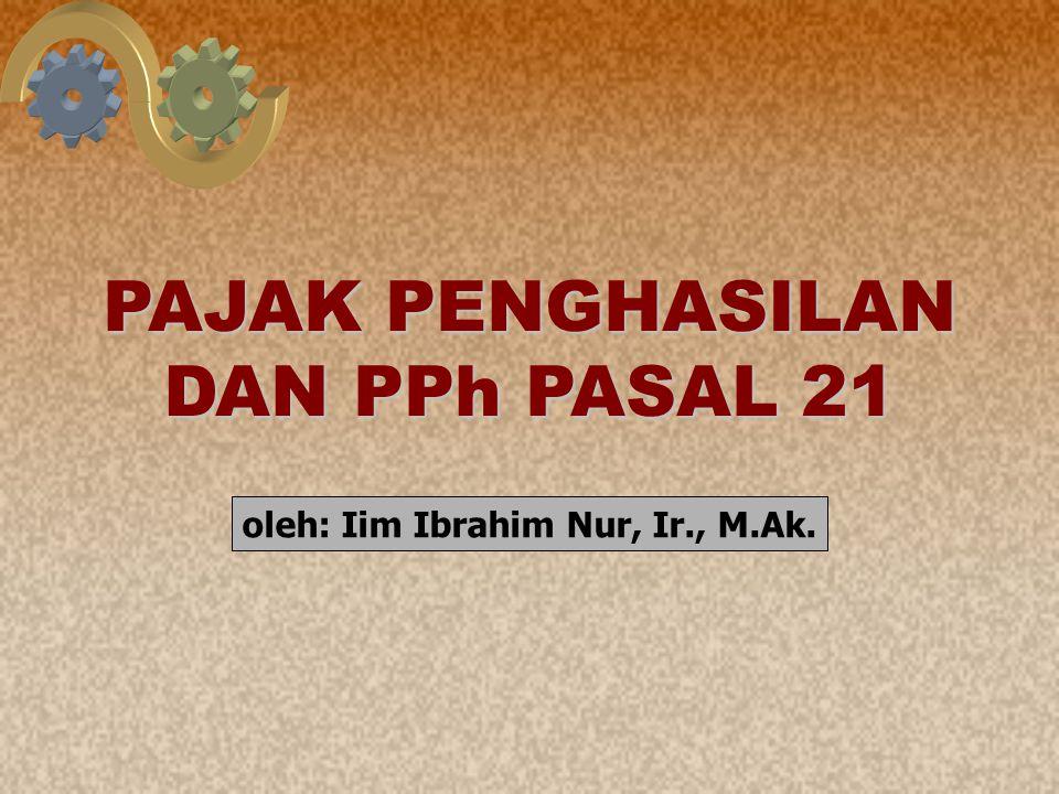 PAJAK PENGHASILAN DAN PPh PASAL 21