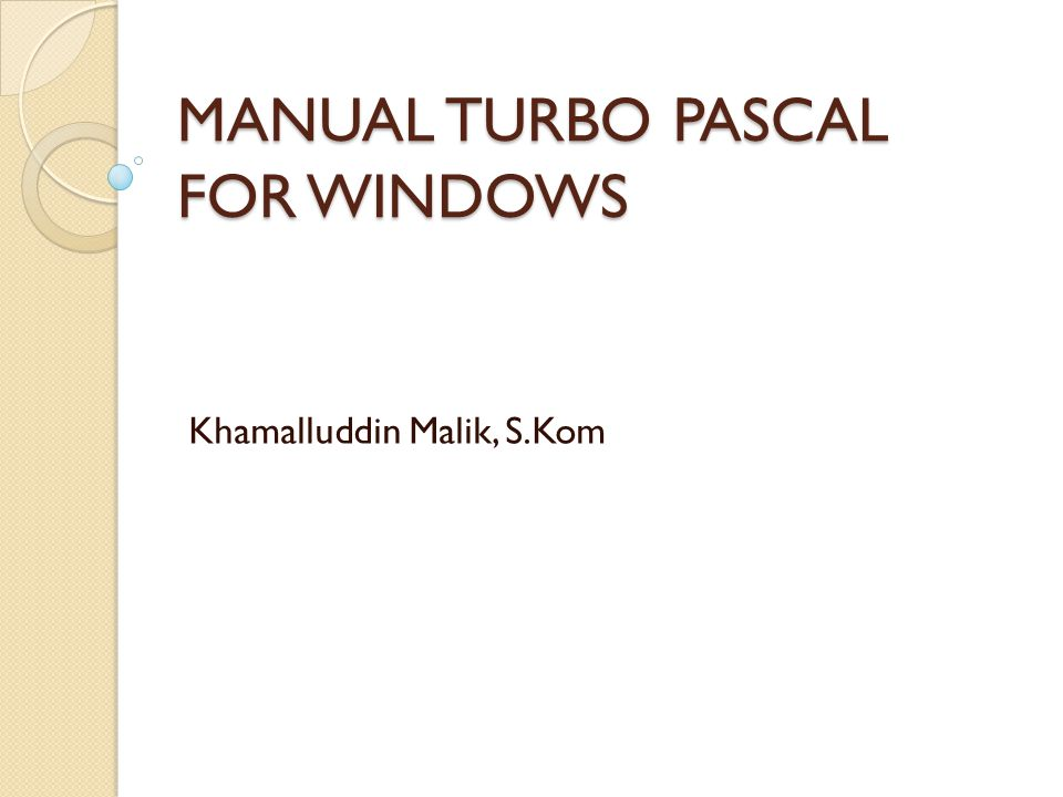 MANUAL TURBO PASCAL FOR WINDOWS
