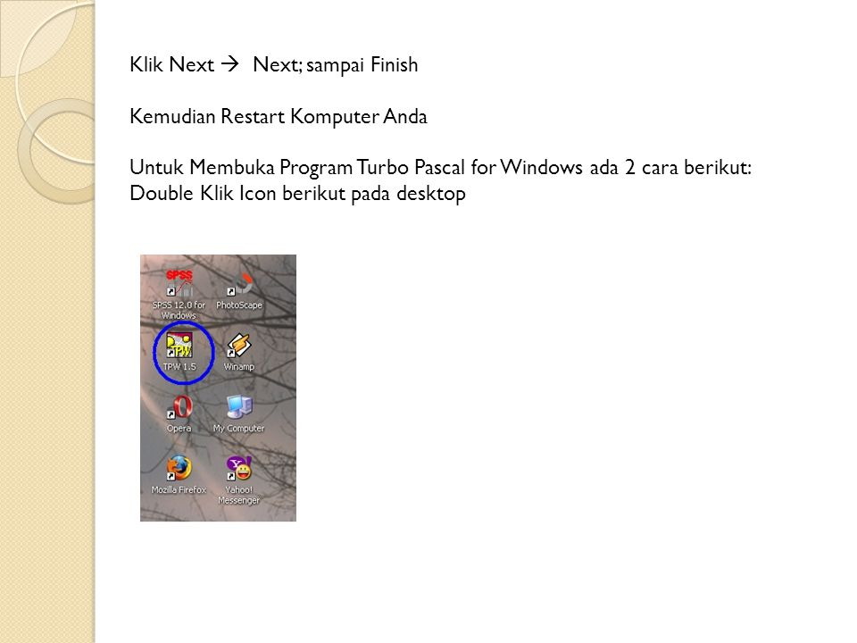 Klik Next  Next; sampai Finish