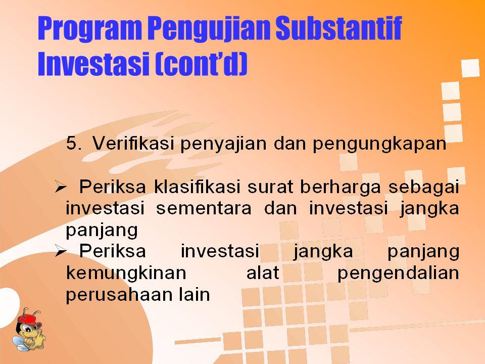 Program Pengujian Substantif Investasi (cont'd)