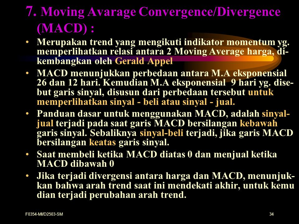 7. Moving Avarage Convergence/Divergence (MACD) :