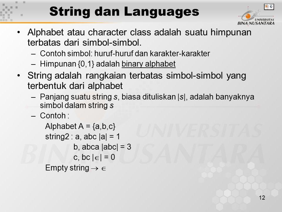 String dan Languages Alphabet atau character class adalah suatu himpunan terbatas dari simbol-simbol.