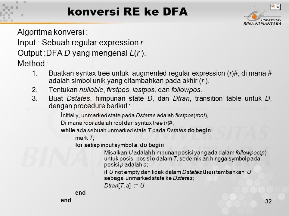 konversi RE ke DFA Algoritma konversi :