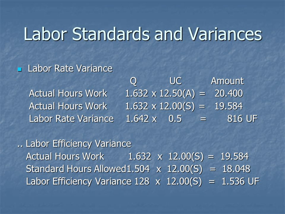 Labor Standards and Variances